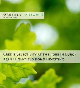 Credit Selectivity at the Fore in European High-Yield Bond Investing