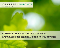 Rising Risks Call for a Tactical Approach to Global Credit Investing